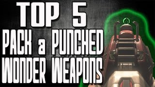 "Top 5 Pack A Punched Wonder Weapons In Call Of Duty Zombies ""black Ops 2 Zombies"" Bo1 And Waw"