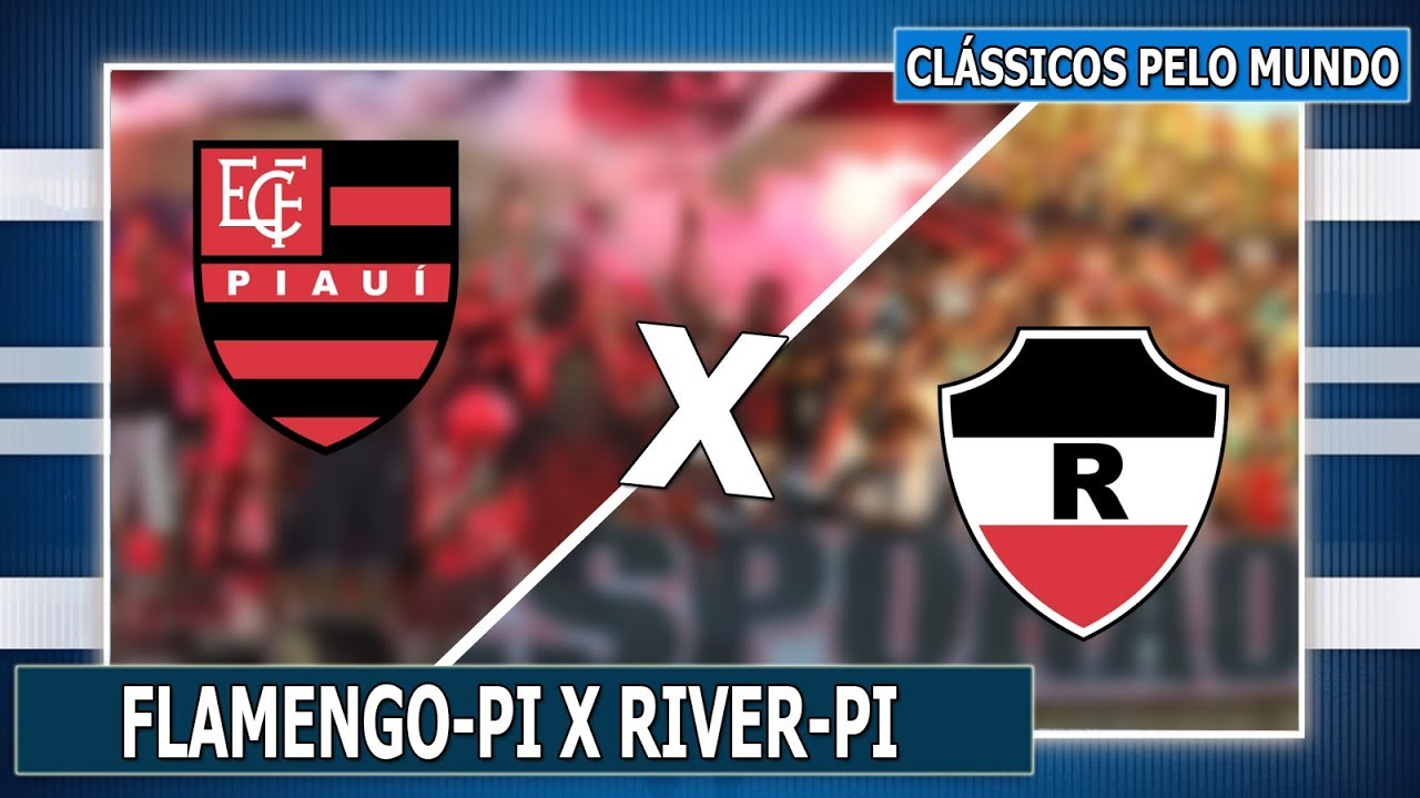 Resultado de imagem para Flamengo Piaui x River Plate