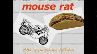 Mouse Rat - The Pit (HQ)