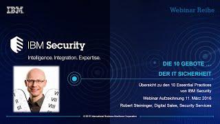 Die 10 Gebote … der IT Sicherheit - Übersicht zu den 10 Essential Practices von IBM Security