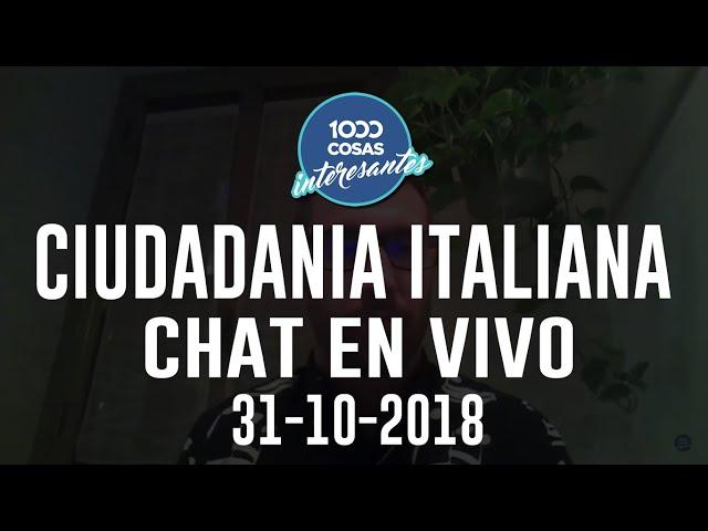 31-10-2018 - Chat en vivo con Seba Polliotto - Ciudadanía Italiana