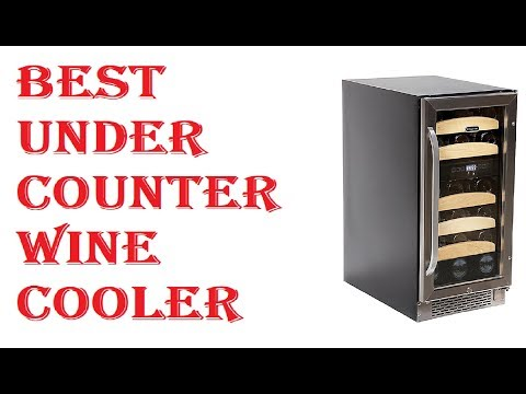 Best Under Counter Wine Cooler 2019