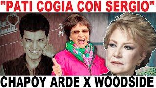 hundida PATI CHAPOY x MAXINE WOODSIDE y SERGIO ANDRADE