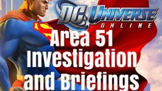 DC Universe Online | ALL Investigations and Briefings (Area 51)