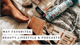 MY MAY FAVORITES: Beauty, Lifestyle and Podcasts | LUNA LIFE | South Africa Blogger