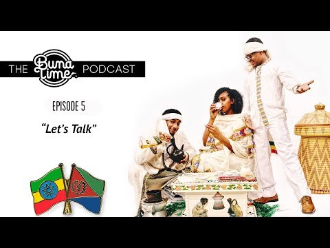 "The BunaTime Podcast | Episode 5 | ""Let's Talk"""
