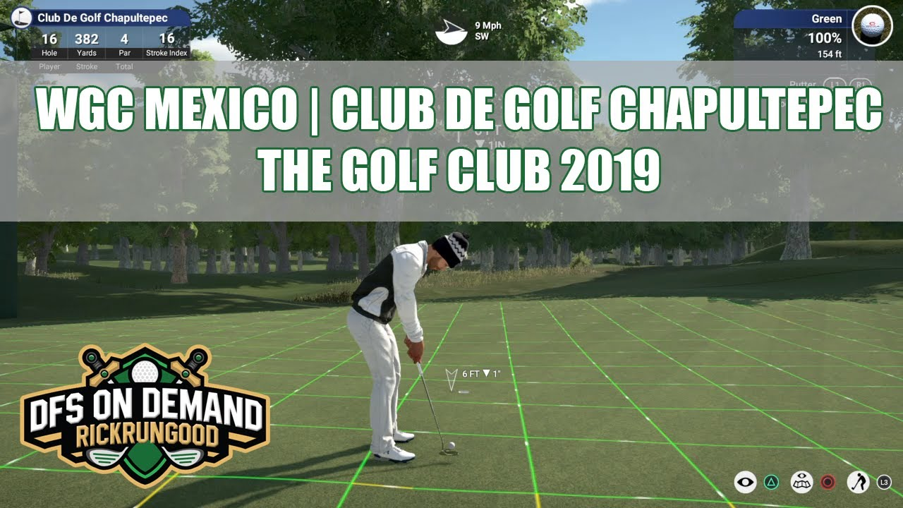 Club de Golf Chapultepec - WGC Mexico | The Golf Club 2019 ...
