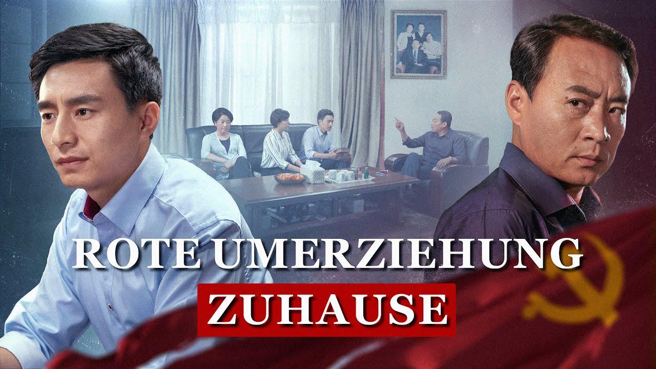 Ganzer christlicher Film (Deutsch) - Rote Umerziehung Zuhause   Was ist der wahre Glaube an Gott?