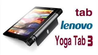 مراجعة سريعة لينوفو يوجا تاب 3 | lenovo yoga tab 3