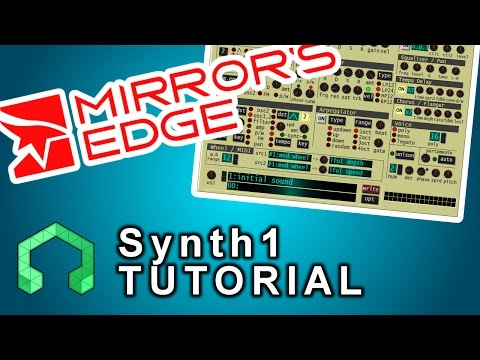 Synth1 TUTORIAL- Mirror's Edge Inspired Pluck Synth - YouTube