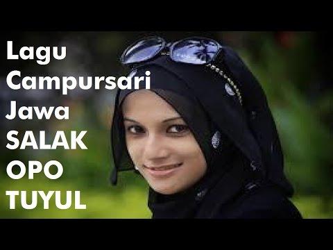Lagu Campursari Jawa   SALAK OPO TUYUL