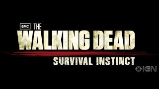 IGN Live Presents: The Walking Dead Survival Instincts