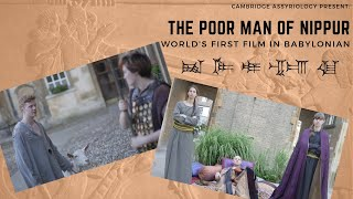 The Poor Man of Nippur - World's first film in Babylonian