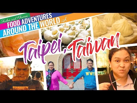 Shakes and Khames Food Adventures in Taipei, Taiwan