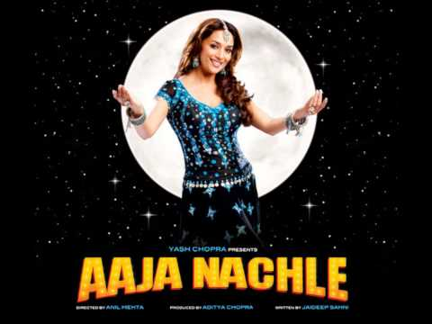 Aaja Nachle  Song  Aaja Nacle audio
