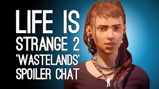 7 Life is Strange 2 Episode 3 Spoilers We Must Discuss -  'Wastelands' Reaction feat. Eurogamer