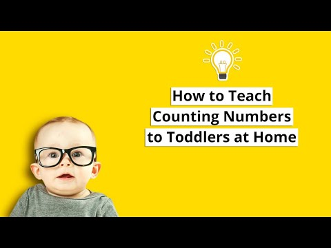 How to Teach Counting Numbers to Toddlers at home