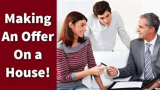 Making an Offer on a House!