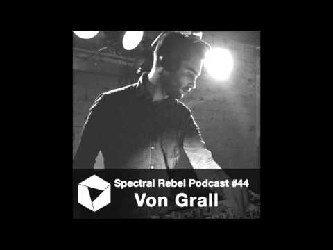Spectral Rebel Podcast #44: Von Grall