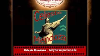 Celeste Mendoza – Aleyda Va por la Calle (Perlas Cubanas)