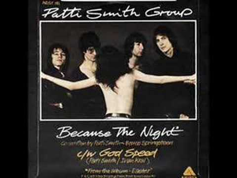 Because the Night  Patti Smith Group 1978 top 20 hit
