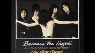 Because the Night - Patti Smith Group (1978 top 20 hit)