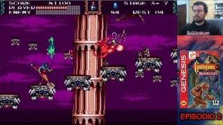 CASTLEVANIA BLOODLINES (Megadrive / Genesis) - Episodio 2 || Gameplay en Español