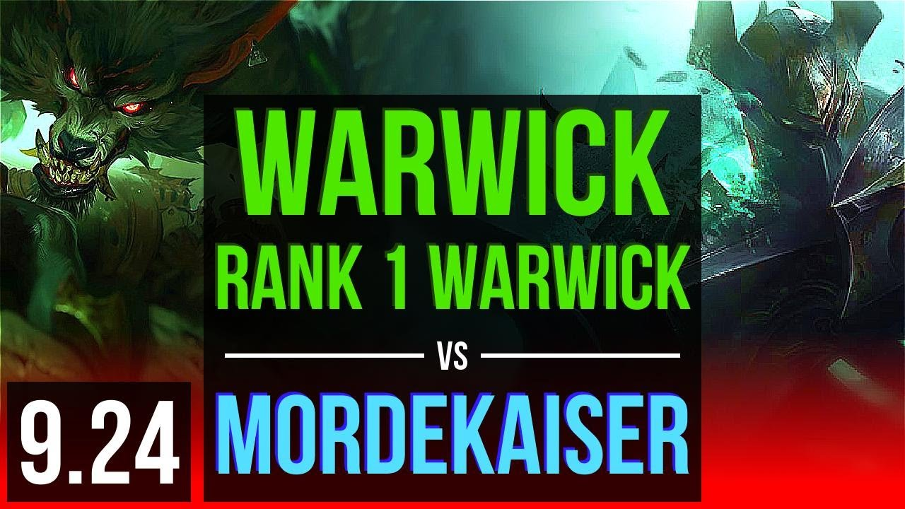 WARWICK vs MORDEKAISER (TOP) | Rank 1 Warwick, 3 early solo kills | Korea Challenger | v9.24