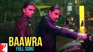 Baawra - Full Song HD | Kill Dil | Ranveer Singh | Ali Zafar | Parineeti Chopra