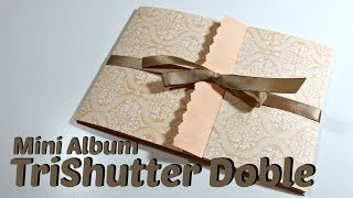 Tutorial Scrapbook: Mini Album TriShutter Doble | Double TriShutter| Mundo@Party