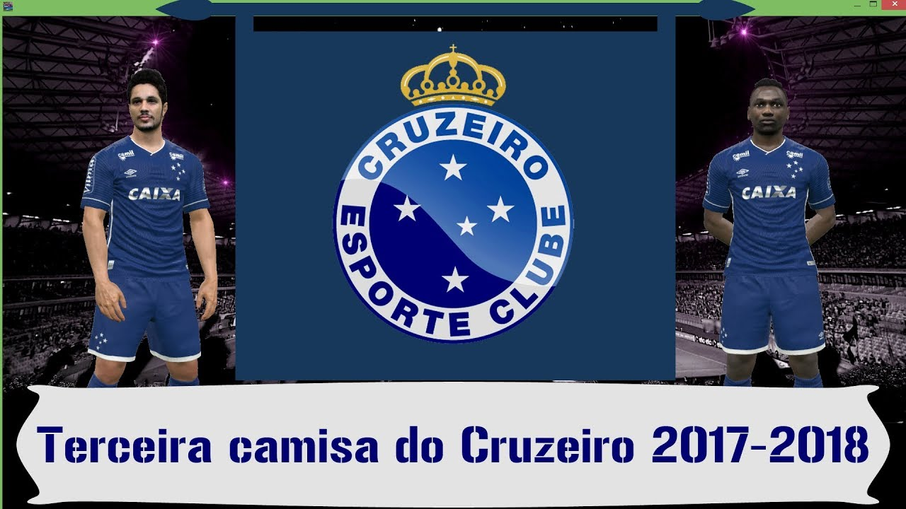 9224bff82db80 Terceira camisa do Cruzeiro 2017-2018 para PES 2017 - YouTube
