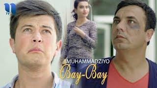 Muhammadziyo - Bay-bay | Муҳаммадзиё - Бай-бай