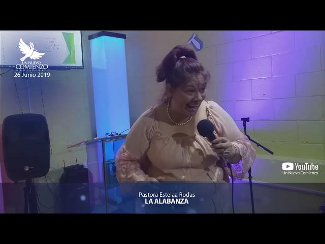 Predica # 98 -LA ALABANZA- Pastora Estela Rodas