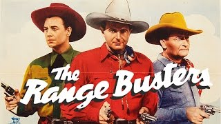 Wrangler's Roost (1941) THE RANGE BUSTERS