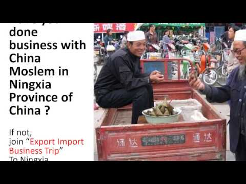"""""""China - Ningxia Export Import Business Trip"""" on 11-14 June 2017"""
