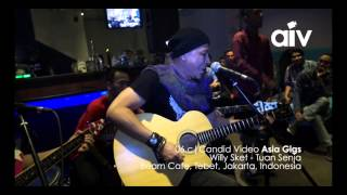 ASIA INDIE VIDEO (AIV CANDID 6C) WILLY SKET - TUAN SENJA