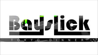 Bayslick - Tokyo Dinner (Original mix)