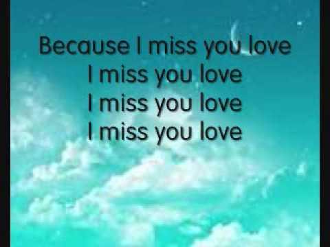 Miss You Love Lyrics- Maria Mena