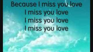 Miss you love lyrics- Maria Mena
