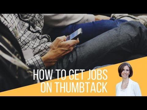 How to Get Jobs on Thumbtack : A Tutorial to Win Bids