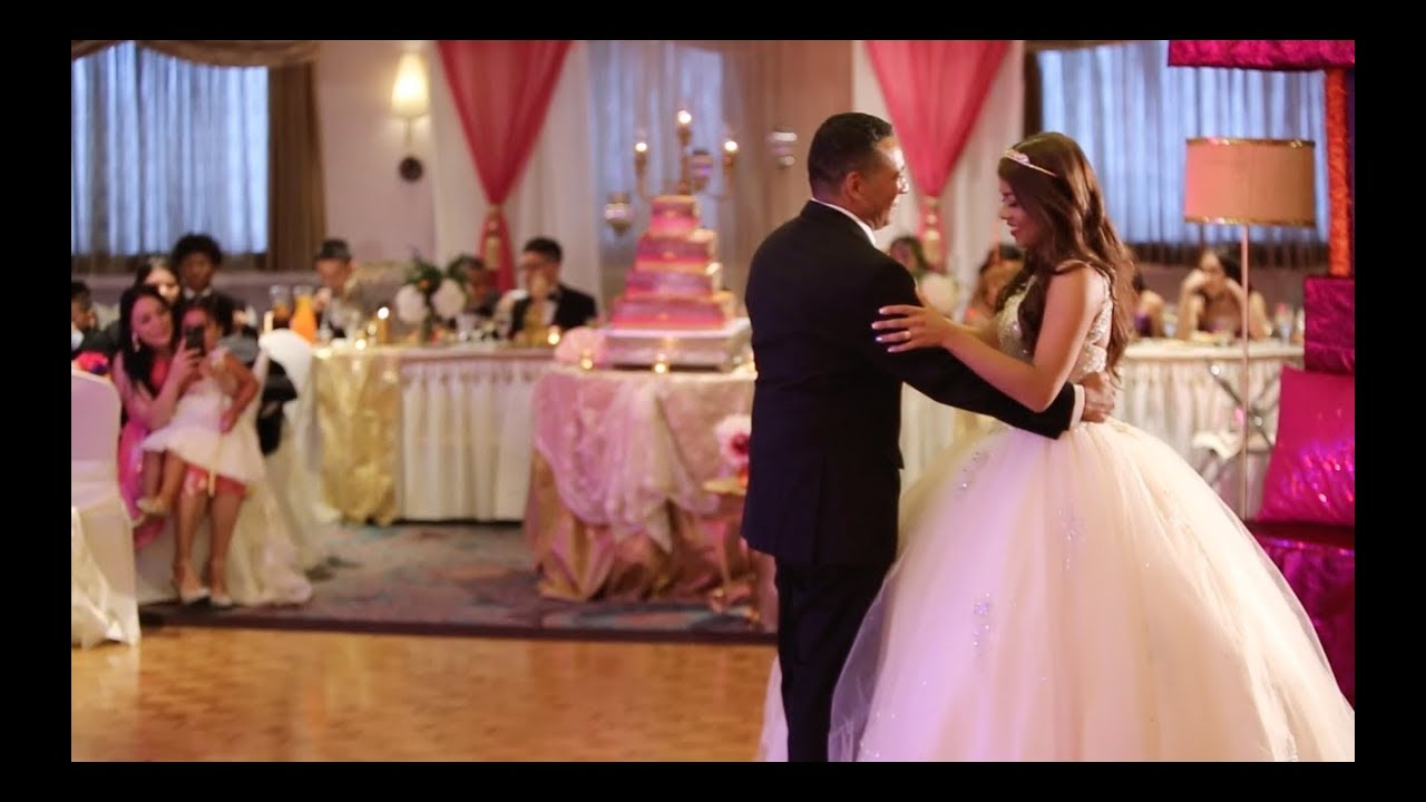 Best Father Daughter Dance Quinceanera Surprise Dance