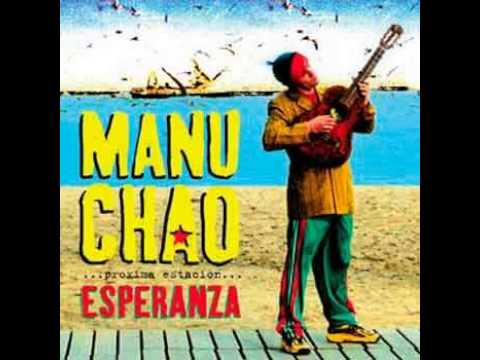 Manu Chao - Próxima Estación- Esperanza (Full Album).mp4