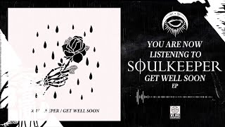 Soulkeeper - Beloved - Get Well Soon EP