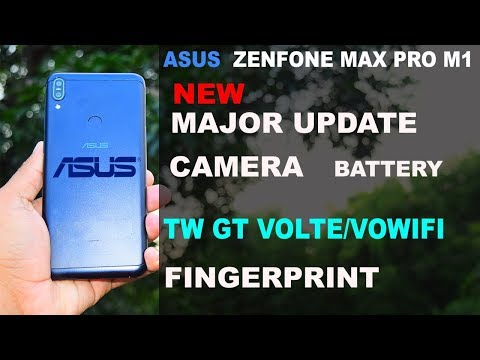 MAJOR UPDATE #ASUS ZENFONE MAX PRO M1 #CAMERA#4G VOLTE#FINGERPRINT