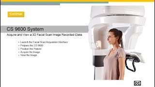 CS 9600 System: Acquire and View a 3D Facial Scan Image Recorded Class