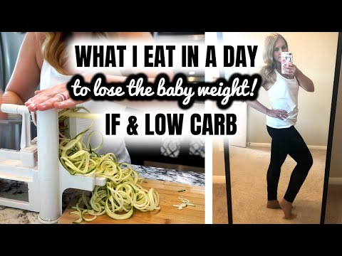 what-i-eat-in-a-day:-intermittent-fasting-+-low-carb-|-losing-the-baby-weight!