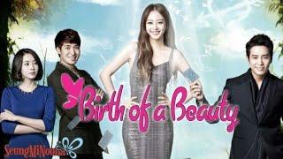 Video Birth of a Beauty (Korean Drama, 2014) download MP3, 3GP, MP4, WEBM, AVI, FLV Juli 2018