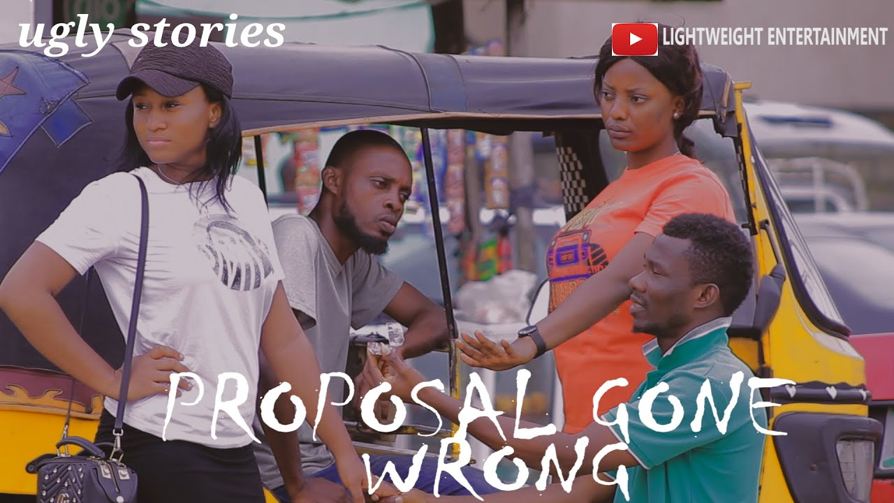 Download PROPOSAL GONE WRONG(UGLY STORIES)EPISODE 20