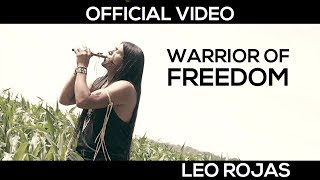 Смотреть клип Leo Rojas - Warrior Of Freedom
