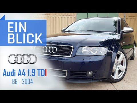 Audi A4 1.9TDI B6 2004 - Die Beste Wahl In Der Welt Der A4s?Vorstellung, Test & Kaufberatung